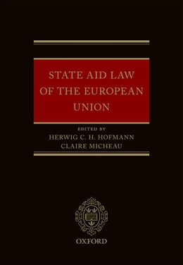 Book State Aid Law of the European Union by Herwig C. H. Hofmann