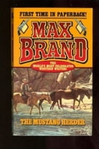 The Mustang Herder by Max Brand