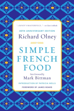 Book Simple French Food 40th Anniversary Edition by Richard Olney