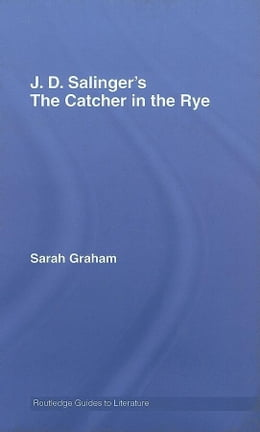 Book J.D. Salinger's The Catcher in the Rye by Graham, Sarah