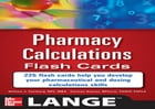 Pharmacy Calculations Flash Cards by William Feinberg