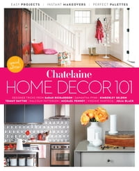 Home Décor 101: Designer Tricks, Instant Makeovers And Easy Projects