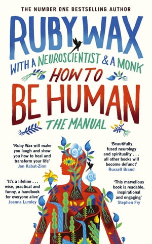 How to Be Human The Manual