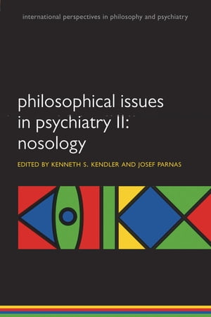 Philosophical Issues in Psychiatry II Nosology