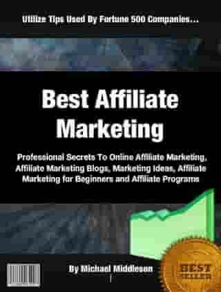 Best Affiliate Marketing by Michael Middleson