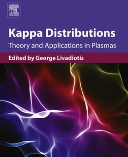 Book Kappa Distributions: Theory and Applications in Plasmas by George Livadiotis