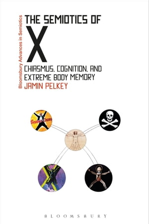 The Semiotics of X: Chiasmus, Cognition, and Extreme Body Memory