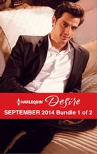 Harlequin Desire September 2014 - Bundle 1 of 2: A Texan in Her Bed\Reunited with the Lassiter…