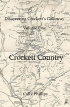 Crockett Country by Cally Phillips
