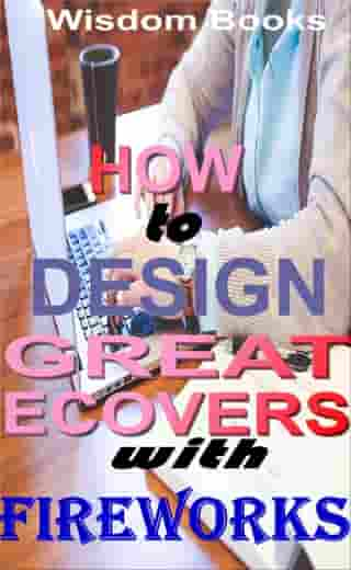 Beginners Guide to Kindle Ebook Covers Design With Fireworks