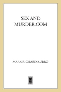 Sex and Murder.com: A Paul Turner Mystery