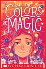 All the Colors of Magic Cover Image