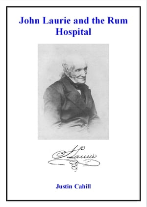 John Laurie and the Rum Hospital
