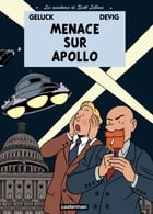 Les aventures de Scott Leblanc (Tome 2) - Menace sur Apollo by Philippe Geluck