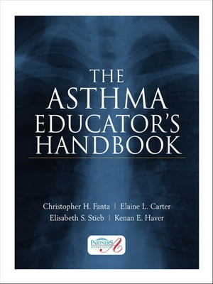 The Asthma Educator?s Handbook