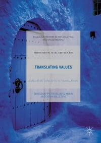 Translating Values: Evaluative Concepts in Translation