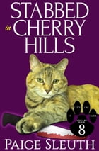 Stabbed in Cherry Hills by Paige Sleuth