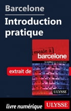 Barcelone - Introduction pratique by Gabriel Anctil