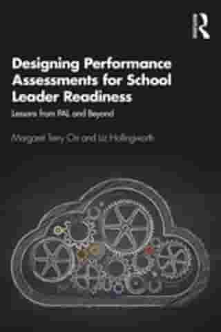 Designing Performance Assessments for School Leader Readiness: Lessons from PAL and Beyond