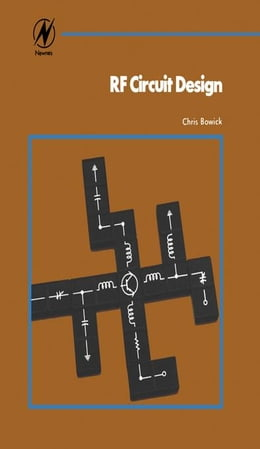 Book RF Circuit Design by Bowick, Christopher