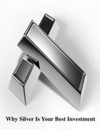Why Silver Is Your Best Investment by V.T.