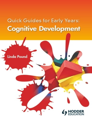 Quick Guides for Early Years: Cognitive Development