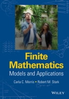 Finite Mathematics: Models and Applications
