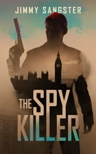 The Spy Killer by Jimmy Sangster
