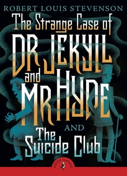 Book The Strange Case of Dr Jekyll And Mr Hyde & the Suicide Club by Robert Louis Stevenson