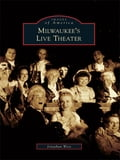 Milwaukee's Live Theater f7aca15b-8a6c-4282-8f73-1e32bed00029