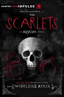 Book The Scarlets by Madeleine Roux