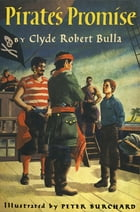Pirate's Promise by Clyde Robert Bulla