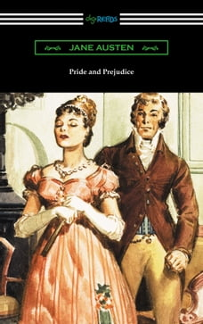 Pride and Prejudice (Illustrated by Charles Edmund Brock with an Introduction by William Dean…