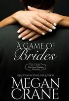A Game of Brides by Megan Crane