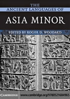 The Ancient Languages of Asia Minor
