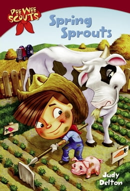 Book Pee Wee Scouts: Spring Sprouts by Judy Delton