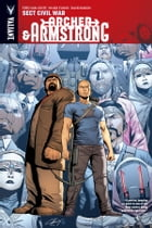Archer & Armstrong Vol. 4: Sect Civil War TPB by Fred Van Lente