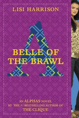 Book Belle of the Brawl by Lisi Harrison