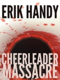 Cheerleader Massacre c2531234-7962-4262-9a62-6cbd04bb5e5a