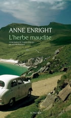 L'Herbe maudite by Anne Enright