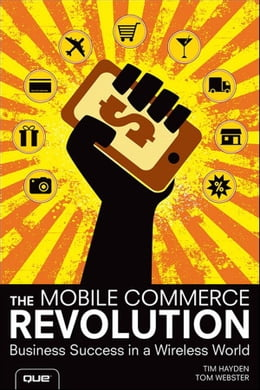 Book The Mobile Commerce Revolution: Business Success in a Wireless World by Tim Hayden
