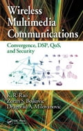 Wireless Multimedia Communications: Convergence, DSP, QoS, and Security (Electricity Technology) photo