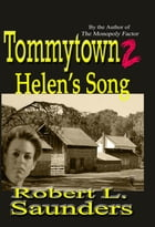 Tommytown 2: Helen's Song by Robert Saunders