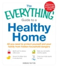 The Everything Guide to a Healthy Home 08dc74b9-c332-47d4-8529-e1effca99898