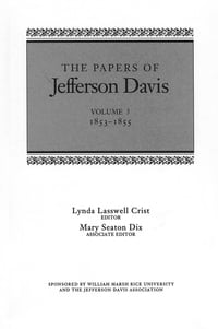 The Papers of Jefferson Davis: 1853--1855