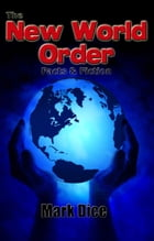 The New World Order: Facts & Fiction by Mark Dice