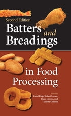 Batters and Breadings in Food Processing by Karel Kulp