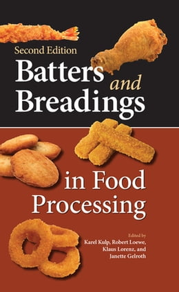 Book Batters and Breadings in Food Processing by Karel Kulp