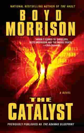 The Catalyst by Boyd Morrison