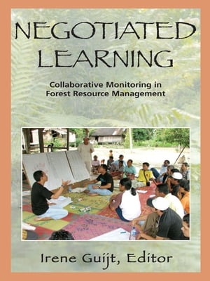 Negotiated Learning Collaborative Monitoring for Forest Resource Management
